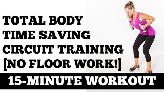 16-Minute Total Body Time Saving Standing Strength Circuit [Floor Work Free!] Workout