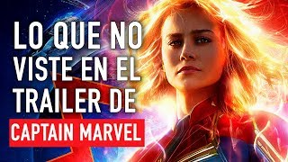 Lo que no viste en el trailer de Captain Marvel