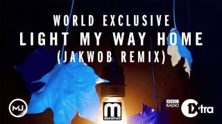 Etherwood - Light My Way Home (Jakwob Remix)