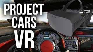 PROJECT CARS VR - Gameplay with Oculus RIft CV1 - THIS IS CRAZY