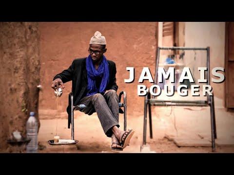 JAMAIS BOUGER - Ep 03 - MALI - BAMBARA