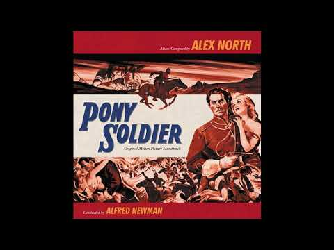 Download Pony Soldier - A Symphony Of The Northwest (Alex North)