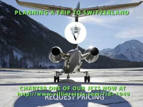 Private Air Charter Jet To Switzerland| Villiers Private Air Charter Jets