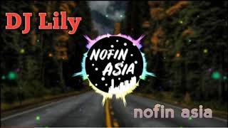 Download Mp3 Dj Lily - By Nofin Asia