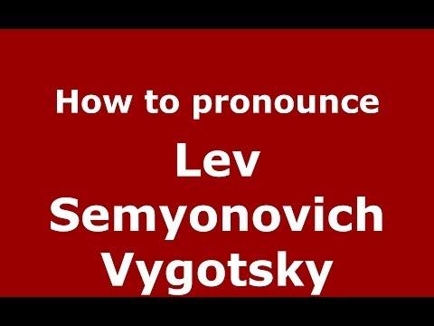 How to pronounce Lev Semyonovich Vygotsky (Russian/Russia) - PronounceNames.com