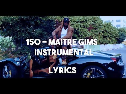 150 - Maître Gims (INSTRUMENTAL / Lyrics) By Naj Prod