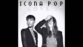 Icona Pop - I Love It (feat. Charli XCX) [Clean]