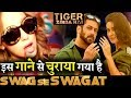 Tiger Zinda Hai Swag Se Karenge Sabka Swagat COPIED From This Song mp3