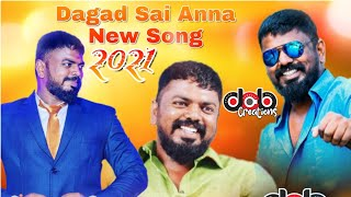 Dagad Sai Anna 2019 Birthday New Song By Dj CheeCha