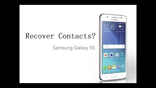 How to Recover Deleted Contacts on Samsung Galaxy S5