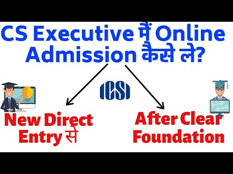 How to Register & Take Admission In CS Executive Online
