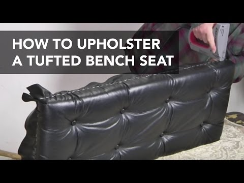 How to Upholster a Tufted Seat