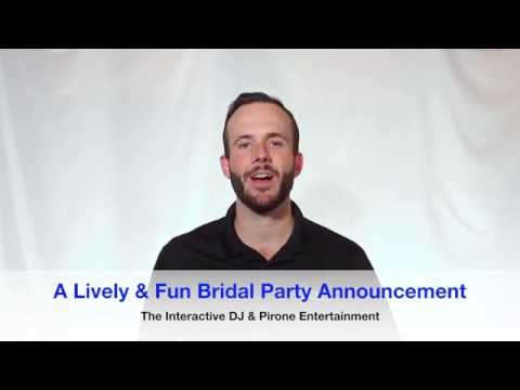 wedding-dj-101:-a-lively-&-fun-bridal-party-announcement