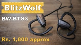 BlitzWolf BW BTS3 review - Sport Adjustable Earhooks Bluetooth Earphone for Rs. 1,800 approx