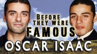 OSCAR ISAAC - Before They Were Famous