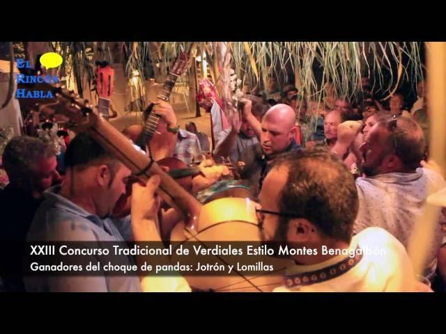 XXIII Concurso Tradicional de Verdiales Estilo Montes Benagalbón 2016   Jotrón y Lomillas