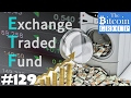 The Bitcoin Group #129 - Money Laundering, Rising Prices, Bitcoin ETF and Quasicoins