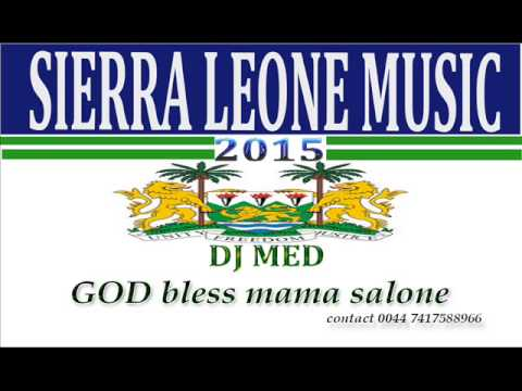 SIERRA LEONE MUSIC 2015 (54 YEARS INDEPENDENT MEGAMIX)