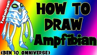 How To Draw Ampfibian from Ben 10 Omniverse ✎ YouCanDrawIt ツ 1080p HD