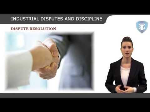 INDUSTRIAL DISPUTES AND DISCIPLINE