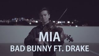 Bad Bunny Feat. Drake MIA - Cover Violin.mp3