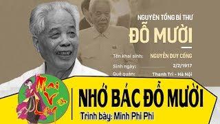 Hát Chèo Nhớ Thương Tổng Bí Thư Đỗ Mười ( Lời Trương Công Đỉnh ) Minh Phi