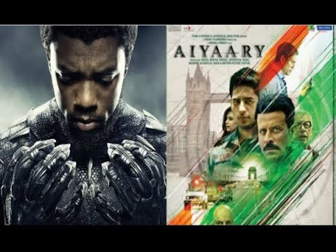 In Graphics: Black panther, aiyaary box office collection day two