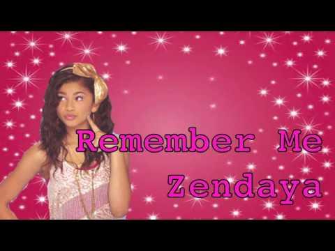 Remember Me Zendaya (FULL SONG)
