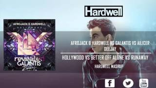 Better Off Alone vs Hollywood vs Runaway (Hardwell Tomorrowland Mashup) [Eddwell Remake]