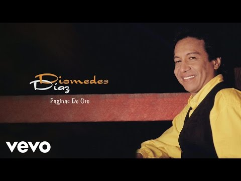 Diomedes Díaz, Juancho Rois - Paginas De Oro (Cover Audio)