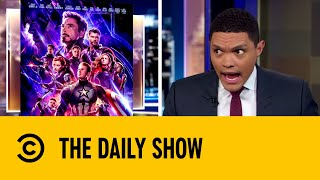 Avengers: Endgame Re-released With Deleted Scene | The Daily Show with Trevor Noah