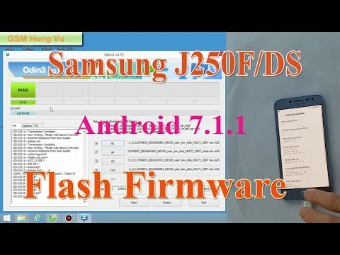 Flash Firmware Samsung J250F Android 7 1 1 by Odin 3 12 7