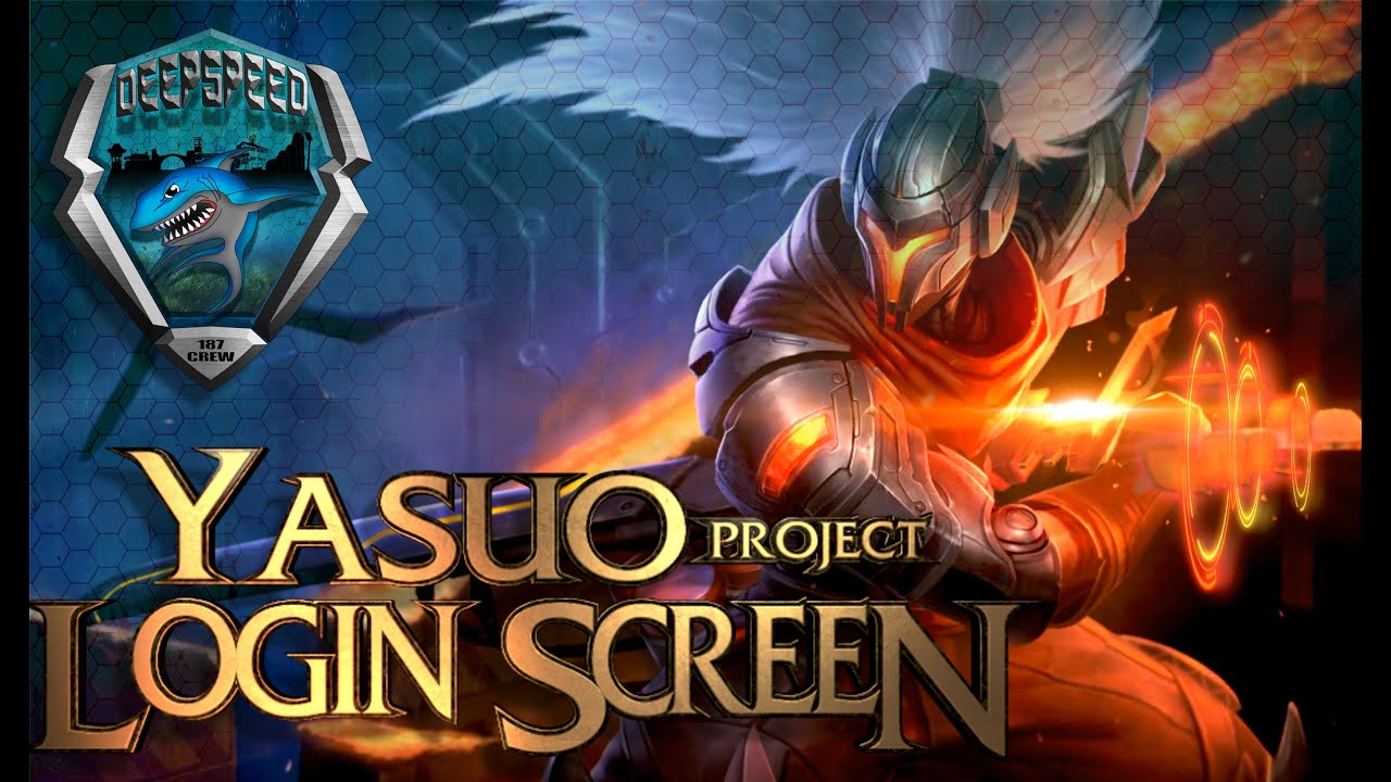 PROJECT Yasuo Skin Animation