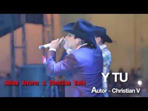 Christian Valle & Julion Alvarez - Y TU