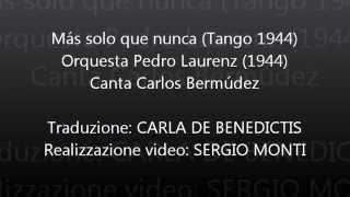 Más solo que nunca - Pedro Laurenz - Traduzione in italiano