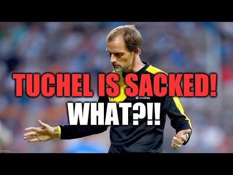 Dortmund SACK Thomas Tuchel. WHAT?!