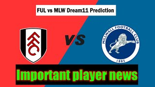 Fulham vs Millwall dream11 team| FUL VS MLW DREAM11 PREDICTION| European league| Football team