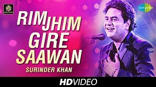 Rim Jhim Gire Sawan | Surinder Khan | Cover Version | Old Is Gold | HD Video