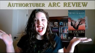 Authortuber ARC Review-- The Founding Lie