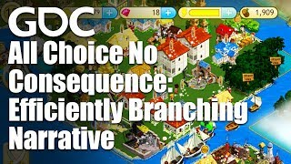 All Choice No Consequence: Efficiently Branching Narrative