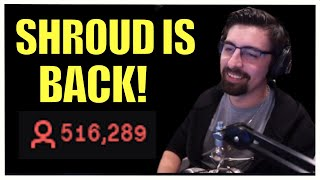 SHROUD ▪ Is BACK On Twitch! Throws Shade At DrDisrespect ▪ 520,000+ VIEWERS