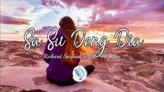Sa Su deng Dia -- By -- Richard Simbiak x Foke 48 Clan