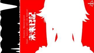 Repeat youtube video Kuusou Mesorogiwi feat. Lollia [ dj-Jo Remix ]