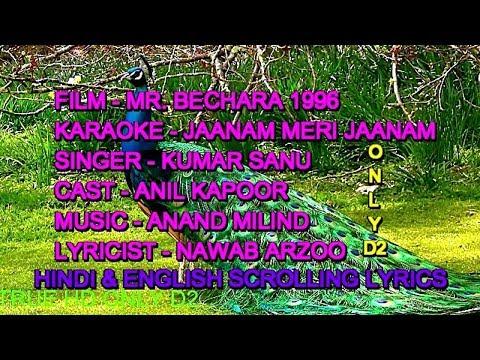 Jaanam Meri Jaanam Karaoke With Lyrics Scrolling ONLY D2 Kumar Sanu Mr  Bechara 1996