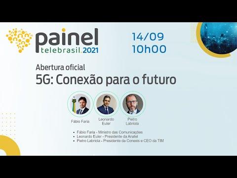 Abertura oficial - 5G: Conexão para o futuro