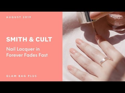 Smith Cult Nail Lacquer In Forever Fades Fast Ipsy Glam Bag Plus August 2019