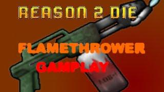 Roblox Reason 2 Die: Flamethrower Gameplay