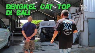 Download Bengkel Cat TOP di BALI #NOVALSTARS