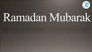 How To Pronounce Ramadan Mubarak