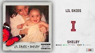 Lil Skies - I (Shelby)